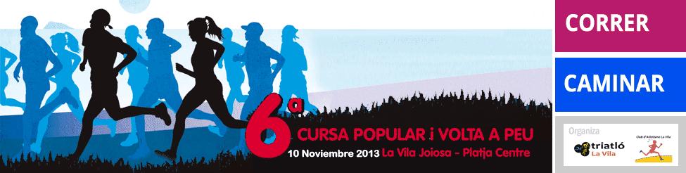 6ª Cursa popular y Volta a peu a la Vila